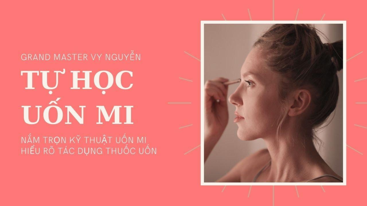 You are currently viewing Khóa học Uốn Mi Miễn Phí