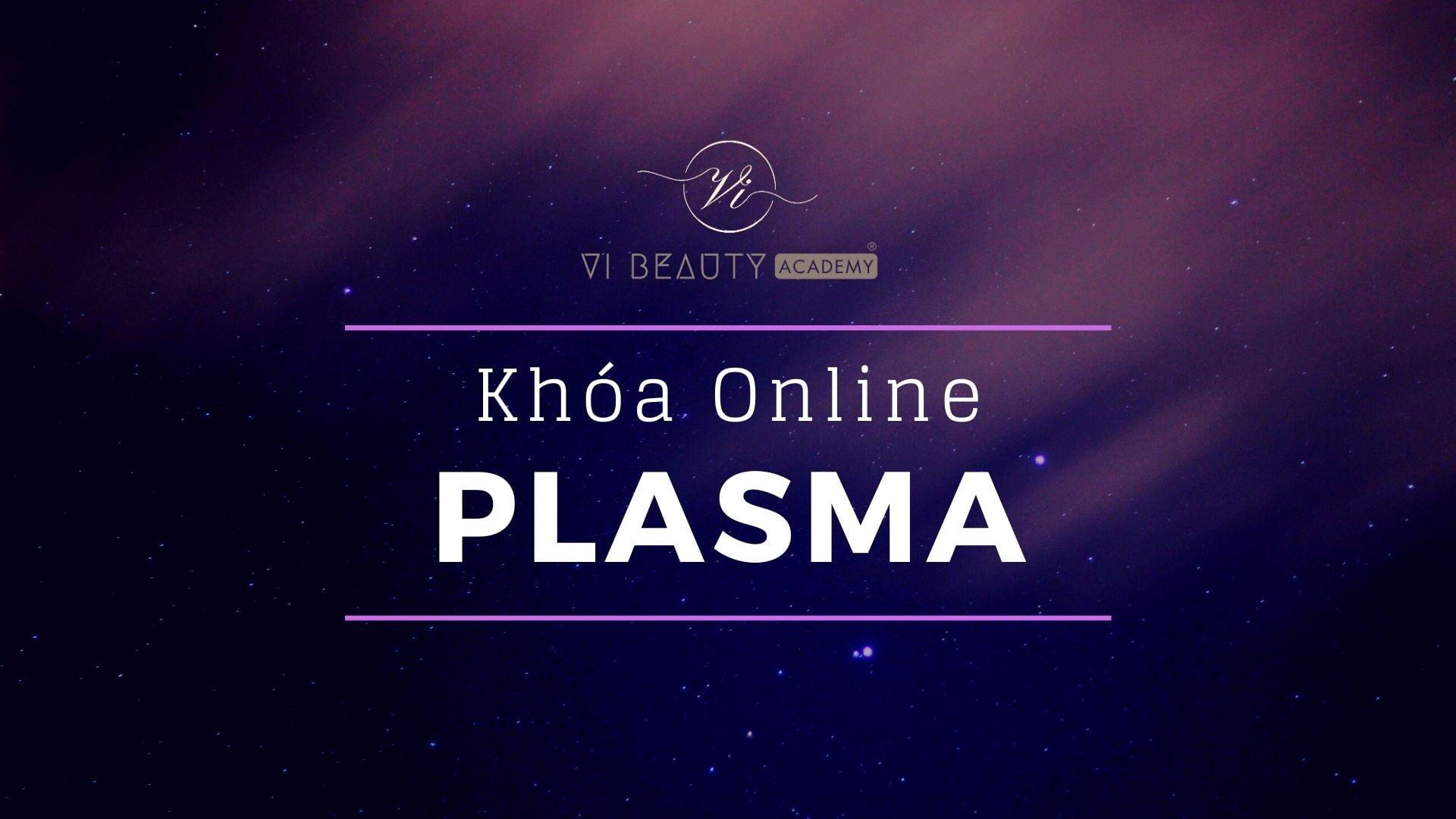 Khóa Plasma Online